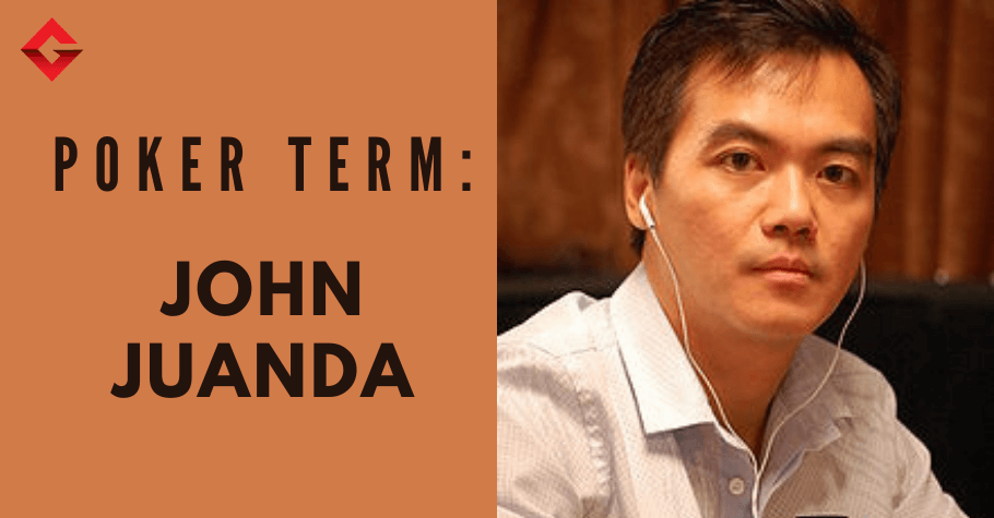 Poker Dictionary – John Juanda