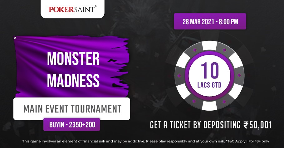 PokerSaint's Monster Madness Worth INR 10 Lakh To Kick-Off Soon