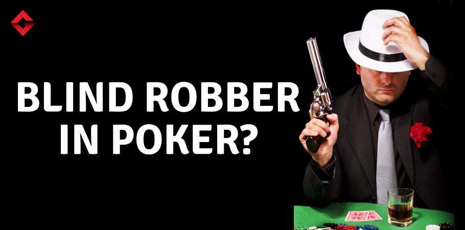 Poker Dictionary - Blind Robber