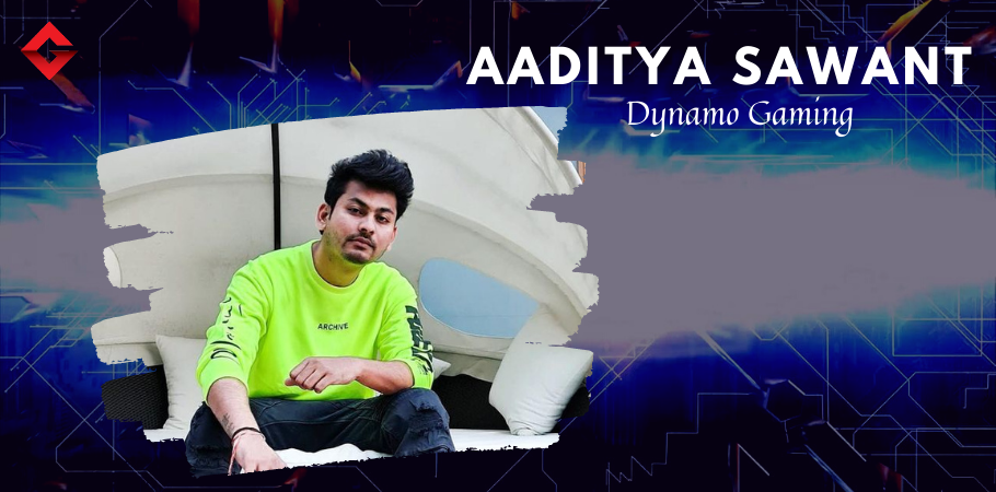 What Sets Aaditya Sawant Aka Dynamo Gaming Apart From Other Indian Gamers?