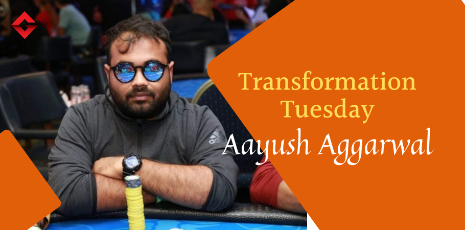 #TransformationTuesday: Every Chip Matters At The End Says Aayush Aggarwal