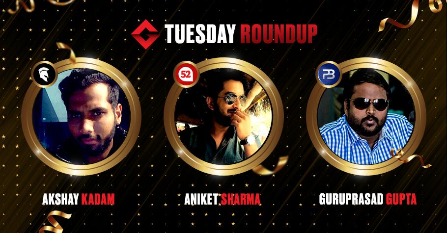 Tuesday Round Up: Gupta, Kadam & Sharma clinch Titles On Top Poker Platforms