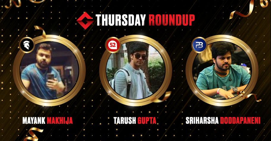 Thursday Round-Up: Tarush Gupta, Mayank Makhija & Sriharsha Doddapaneni Clinch Winning Titles