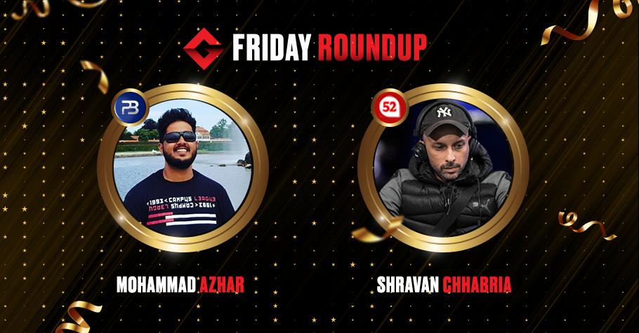 Friday Round Up: Shravan Chhabria, Mohammad Azhar, 'LACHANCE' & 'Khuranaji' Won Titles In Poker Tournaments