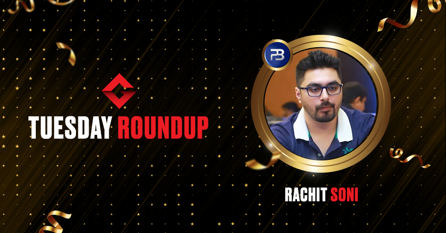 Tuesday Round up: Rachit Soni, 'aimininghigh1' & 'jacksparrow1995' clinched winning titles yesterday