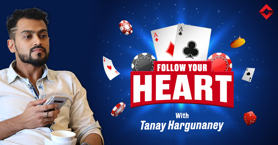 Follow Your Heart With PLO Specialist Tanay Hargunaney