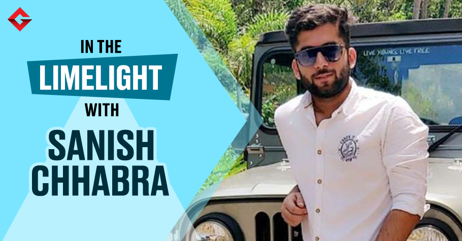 In The Limelight With Sanish Chhabra