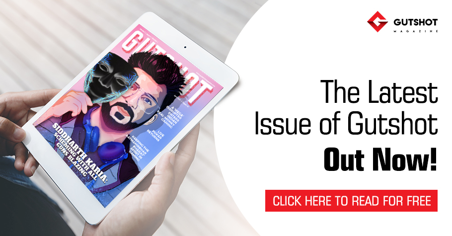 Summer Gets Better With Gutshot's April E-magazine Edition! Issue OUT NOW