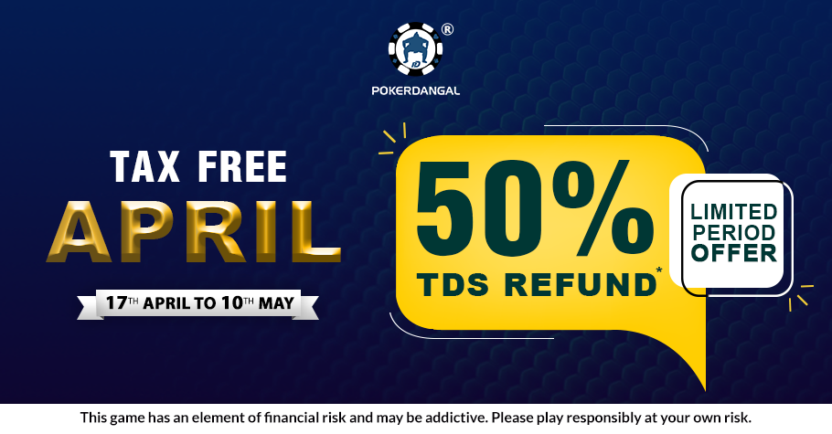 PokerDangal's Tax Free April Is The Best Deal Out There