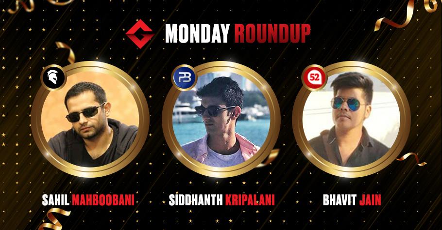 Monday Round Up: Mahboobani, Kripalani & Jain Crush Online Poker Felts