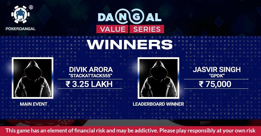 Dangal Value Series (DVS): Arora Wins ME & Singh Tops Leaderboard