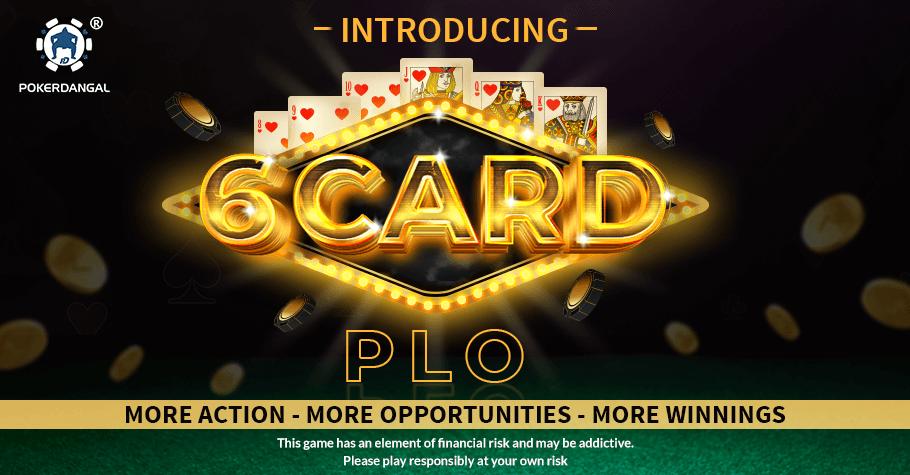 Dangal 6 Card PLO