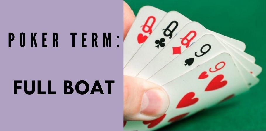 Poker Dictionary - Full Boat