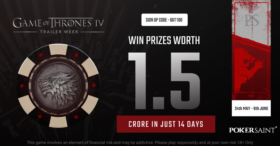 PokerSaint's Game Of Thrones IV Promotion