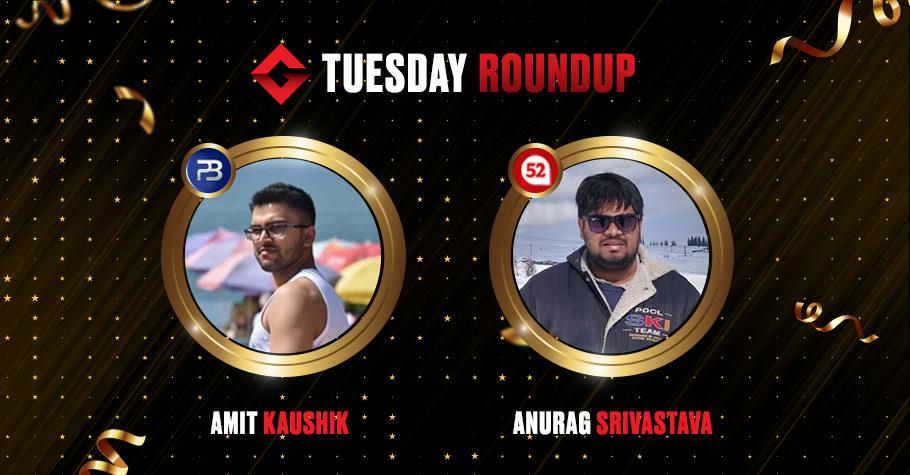 Tuesday Round Up: Anurag Srivastava, Amit Kaushik & 'betbetfold' Won Truck Loads Of Money