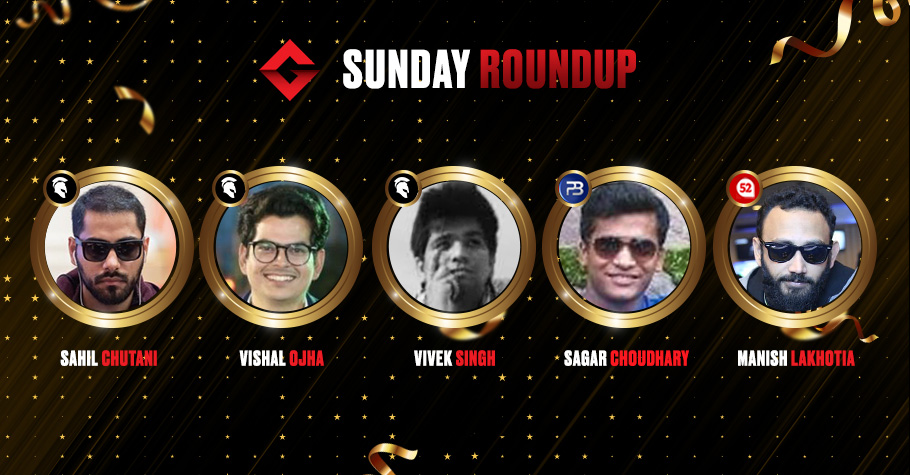 Sunday Round Up: Lakhotia, Ojha, Singh & Choudhary Pocketed Tons Of Cash In Winnings