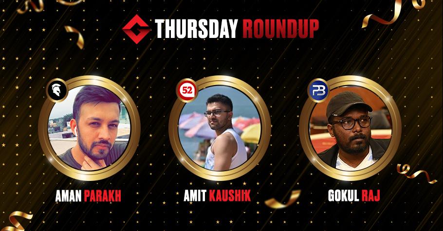 Thursday Round Up: Amit Kaushik, Gokul Raj & Aman Parakh Among Big Winners