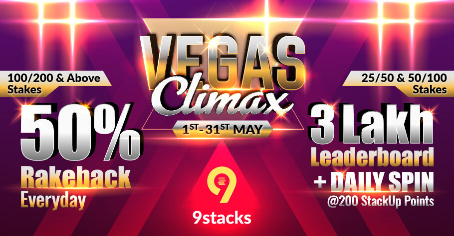 Get 50% Rakeback With Vegas Climax Promotion Only On 9stacks