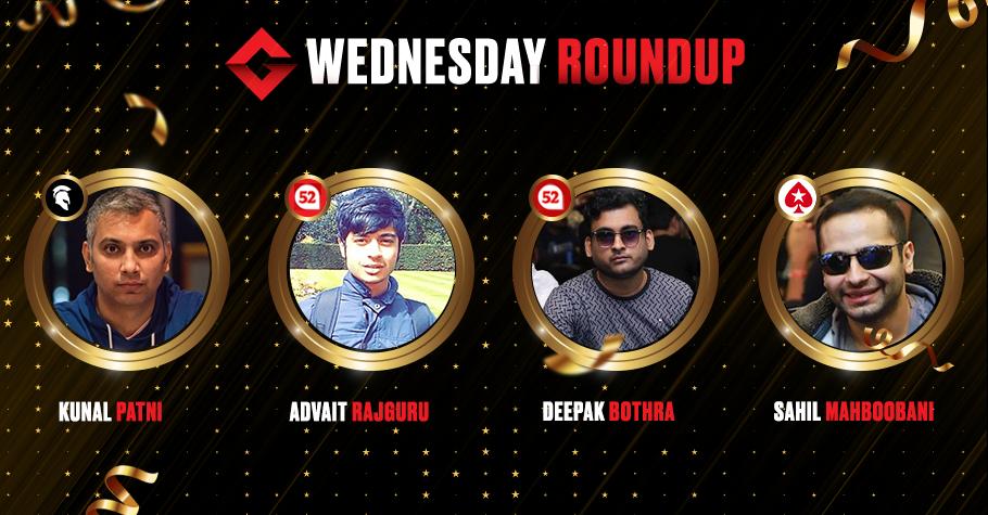 Wednesday Round Up: Mahboobani, Patni, Rajguru & Bothra Won Big Post A Poker Slugfest