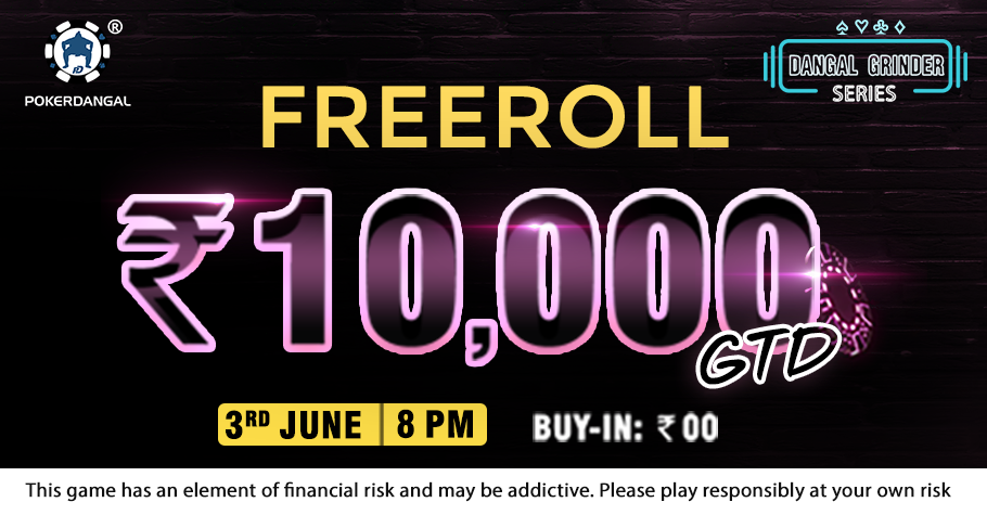 Get Ready For Some Action On PokerDangal's ₹10,000 Freeroll