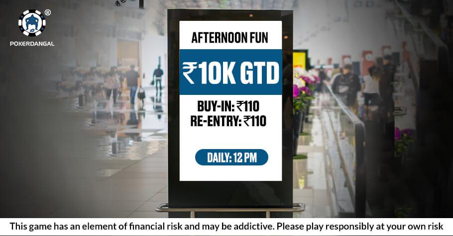 PokerDangal's Afternoon Run ₹10K Tournament Is A Bonanza