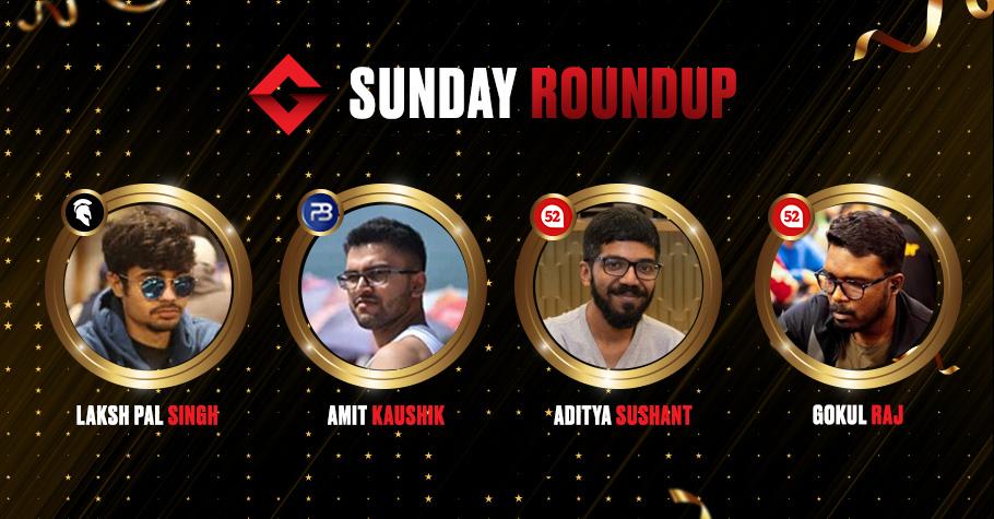 Sunday Round Up: Laksh Pal Singh, Gokul Raj & Aditya Sushant Smash Poker Felts Like True Pros