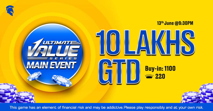 Ultimate Value Series Main Event Offers ₹10 Lakh In Guarantee!