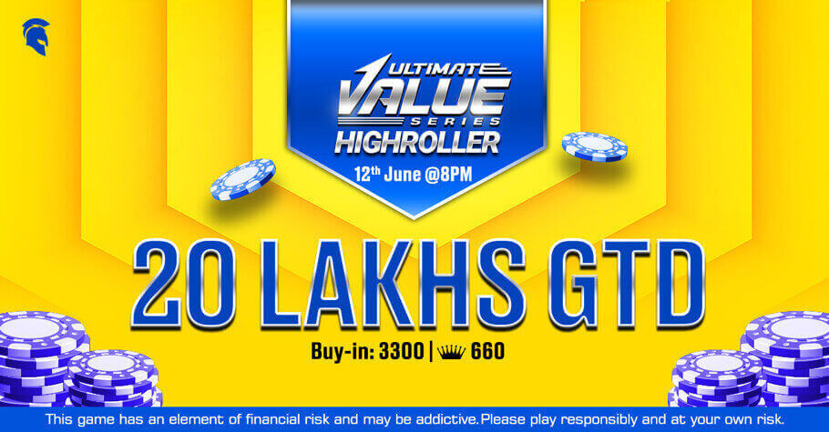 An Astonishing Prize Pool Of ₹20 Lakh Is Up For Grabs On Ultimate Value Series Highroller