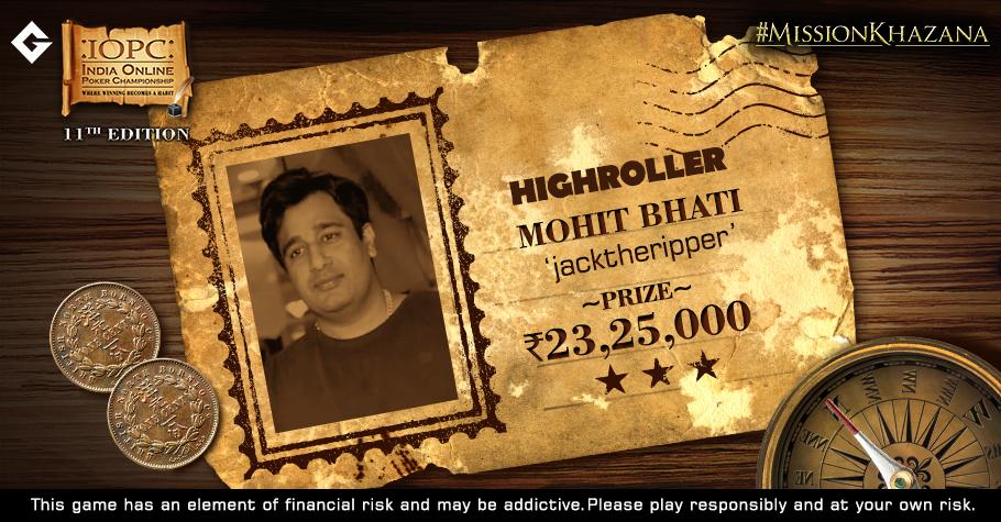 Mohit Bhati Breaks The Final Table Jinx; Wins IOPC Highroller