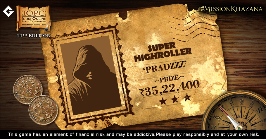IOPC Super Highroller Title Shipped By Mystery Player 'Pradzzz' For 35.22 Lakh
