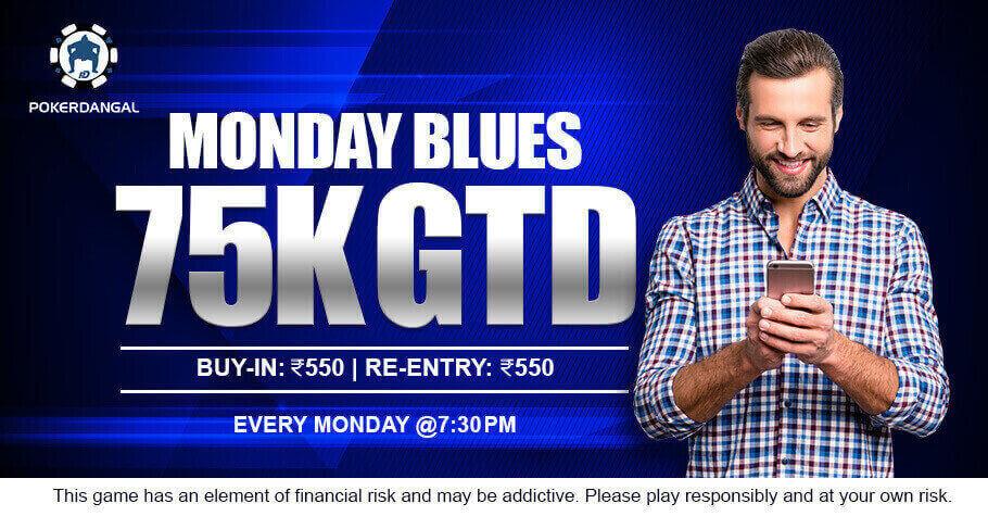 Start The Week Like A Boss With PokerDangal's Monday Blues ₹75K GTD Tournament