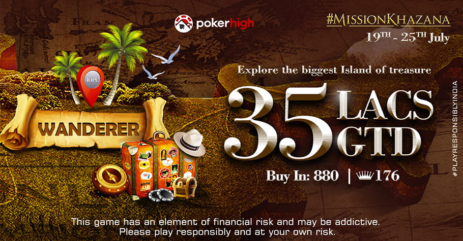 Fight For A Whopping ₹35 Lakh GTD On PokerHigh's IOPC Wanderer