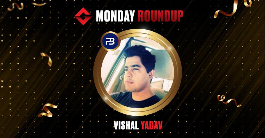 Monday Roundup: Vishal Yadav, 'Sadhu16' Among Other Winners Who Clinched Top Titles