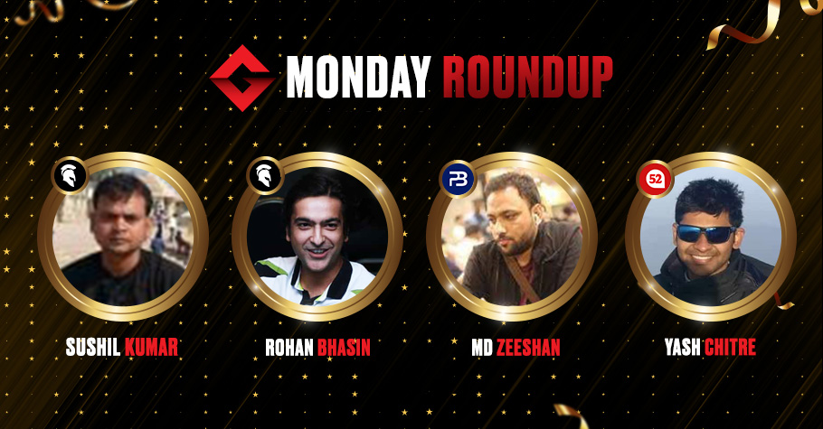 Monday Roundup: Rohan Bhasin Clinches The Big Deal Title For ₹8,25,000