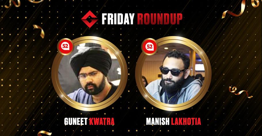 Friday Round Up: Guneet Kwatra & Manish Lakhotia Clinch Titles