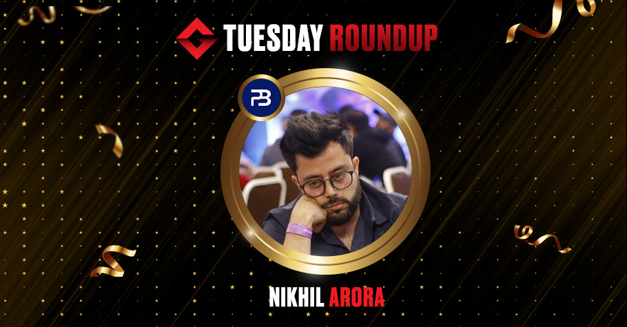 Tuesday Roundup: Nikhil Arora And Mystery Players Clinch Top Titles After Grinding Hard