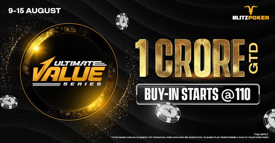 Ultimate Value Series On BLITZPOKER: Battle Is On For A Massive 1 Crore GTD