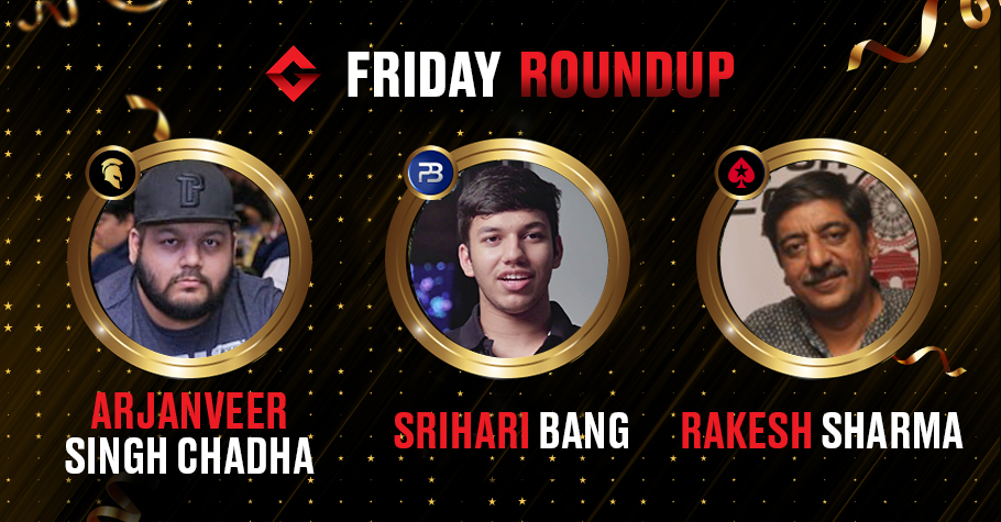 Friday Round Up: Arjanveer, Sharma and Bang Slayed On Online Felts And Won Big Titles