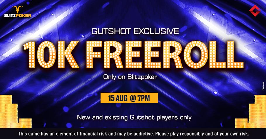 FREEROLL ALERT! Play Gutshot's 10K Freeroll On BLITZPOKER This Sunday!