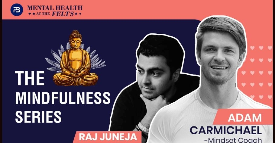 PokerBaazi.com & Poker Life India Come Together To Promote Mindfulness & Mental Well Being