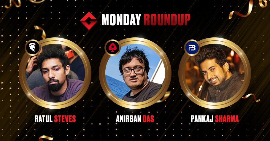 Monday Round Up: Ratul Steves And Anirban Das Clinch Top Titles