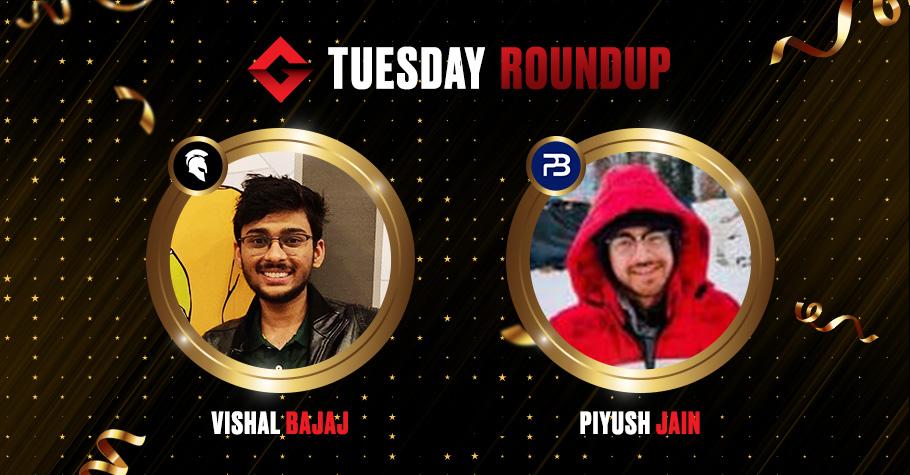 Tuesday Round Up: IOPC Stars Vishal Bajaj & Piyush Jain Clinch Titles On PokerBaazi & Spartan Poker