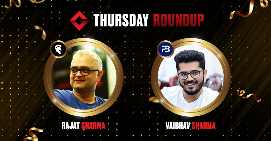 Thursday Round Up: Rajat Sharma Clinches The Big Deal Title For 8,80,600