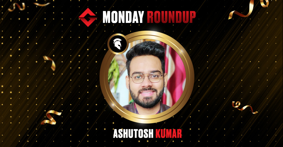 Monday Round Up: Ashutosh Kumar Ships The ReCharge On Spartan Poker For 1.73 Lakh