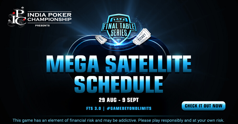 Final Table Series 3.0 Mega Satty Schedule Out Now! Check it Out!