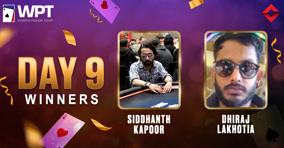 WPT Day 9: Siddhanth Kapoor Continues To Shine On The WPT Felts