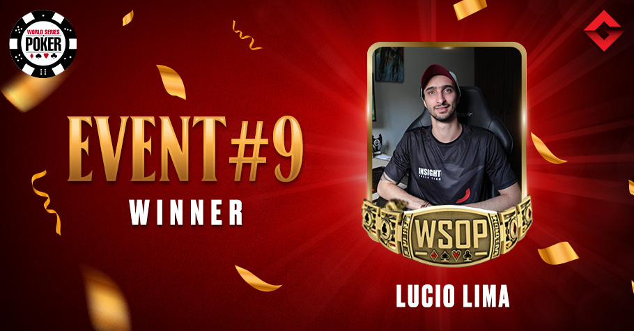 2021 WSOP Online: Lucio Lima Wins Maiden WSOP Bracelet By Nailing Event #9