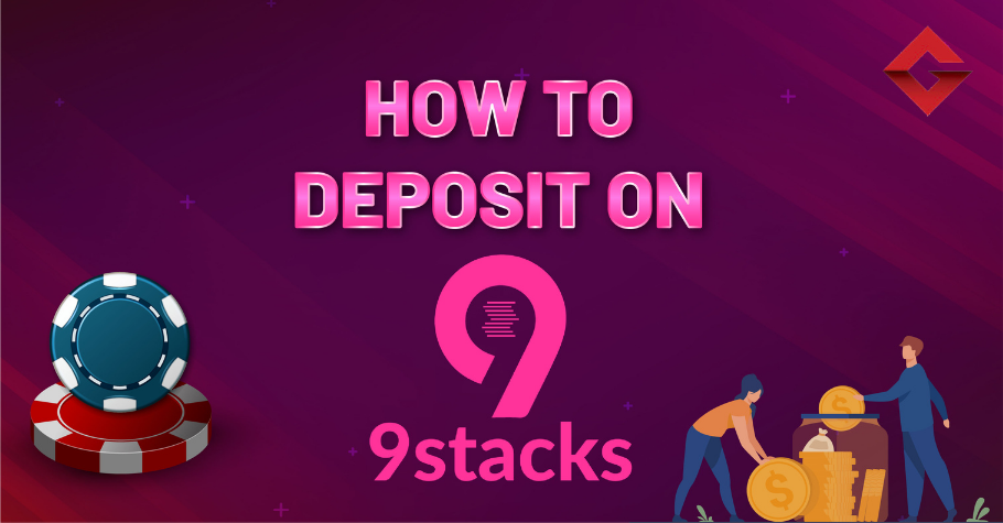How To Deposit On 9stacks?