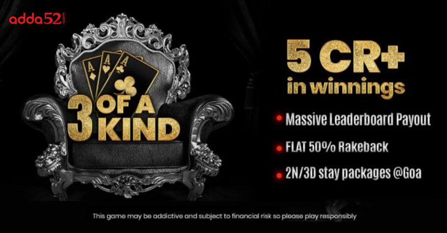 Thicken Your Bankroll By 5 Crore In Adda52's '3 Of A Kind'