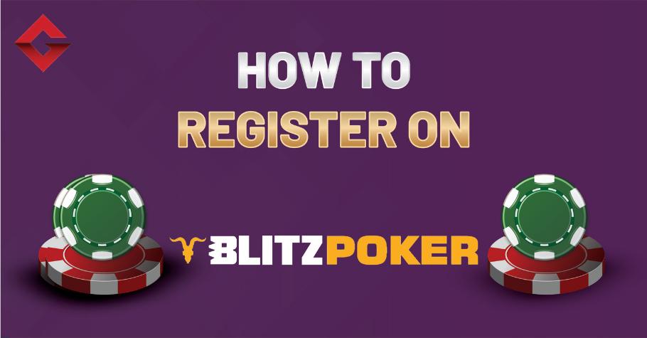How to register on BLITZPOKER?